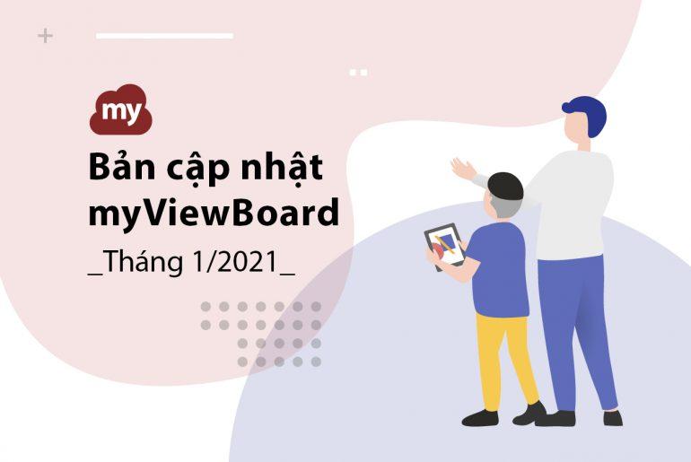 Bản tin cập nhật myViewBoard – Tháng 01/2021