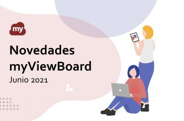 Novedades en myViewBoard 2021