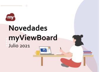 Novedades myViewBoard Julio 2021